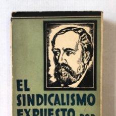 Libros antiguos: EL SINDICALISMO EXPUESTO POR SOREL. - GONZÁLEZ-BLANCO, EDMUNDO.. Lote 123196956