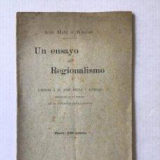 Libros antiguos: UN ENSAYO DE REGIONALISMO. CARTAS A D. JOSÉ PELLA Y FORGAS. - MAÑÉ Y FLAQUER, JUAN.. Lote 123212283