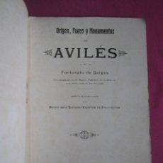 Libros antiguos: AVILES ORIGEN FUERO Y MONUMENTOS FORTUNATO SELGAS ASTURIAS CON EXLIBRIS 1907 L17. Lote 287927713