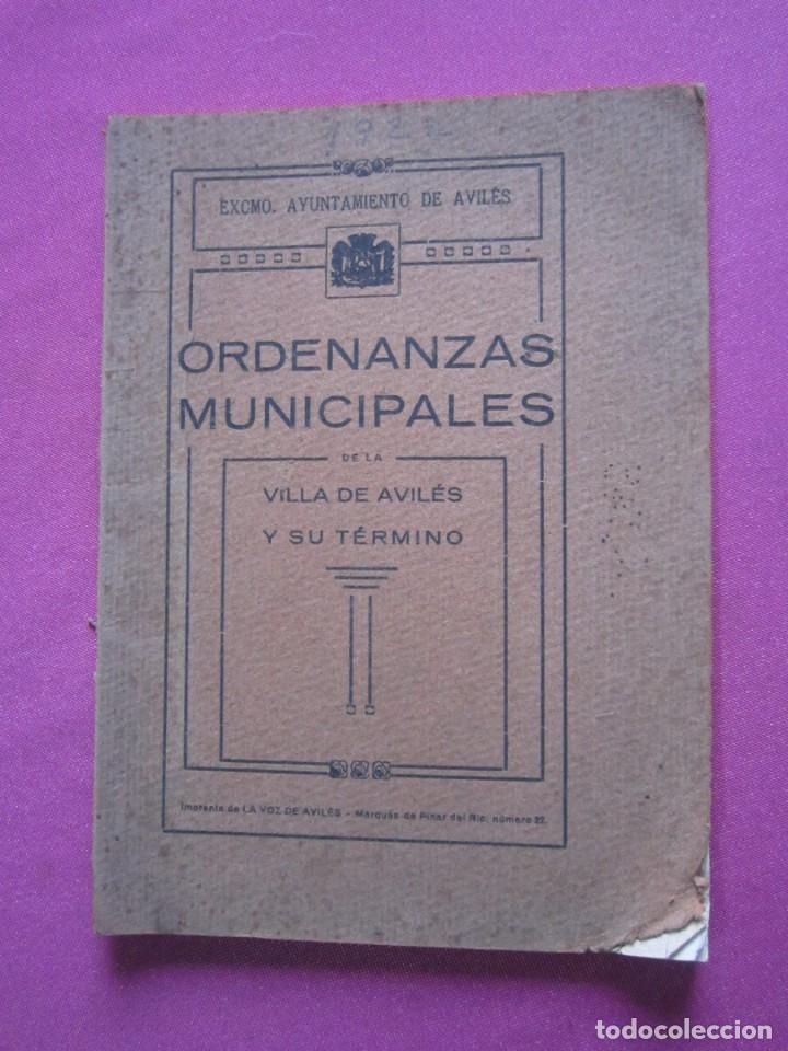ORDENANZAS MUNICIPALES DE LA VILLA DE AVILES Y SU TERMINO ASTURIAS CON EXLIBRIS 1922 L4C1 (Libros Antiguos, Raros y Curiosos - Pensamiento - Política)