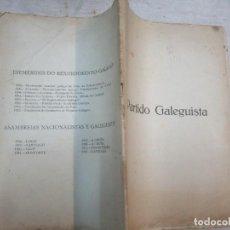 Libri antichi: GALICIA RARO - PARTIDO GALEGUISTA, DOCUMENTOS I E II ASAMBREIA 1931/1932 - EDI NOS 1931 30PAG + INFO. Lote 288024673