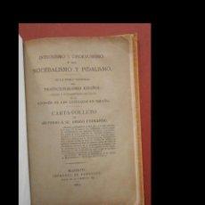 Libros antiguos: INTEGRISMO Y OPORTUNISMO Ó SEA NOCEDALISMO Y PIDALISMO. DE LA DOBLE TENDENCIA DEL TRADICIONALISMO ES. Lote 288477423