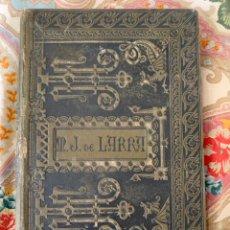 Libros antiguos: MARIANO JOSÉ DE LARRA - COLECCIÓN DE ARTÍCULOS ESCOGIDOS - EDICIÓN 1885. Lote 288683073