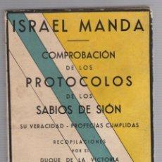 Libri antichi: COMPROBACION DE LOS PROTOCOLOS DE LOS SABIOS DE SION. ISRAEL MANDA. 1935. Lote 291198528