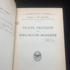 Libros antiguos: TRAITÉ PRATIQUE DE DIPLOMATIE MODERNE. BARON J. DE SZILASSY, EDITORIAL PAYOT,, PARÍS, 1928. FRANCÉS. Lote 293708233