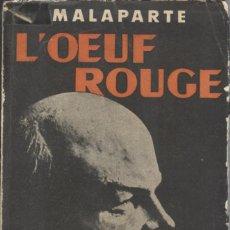 Libros antiguos: MALAPARTE: L'OEUF ROUGE. Lote 293741903