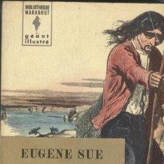Libros antiguos: EUGENE SUE: LE JUIF ERRANT. 2 TOMOS. Lote 293742133
