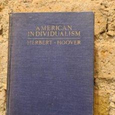Libros antiguos: AMERICAN INDIVIDUALISM. HOOVER, HERBERT. 1ª EDICIÓN ORIGINAL 1923. Lote 293820528