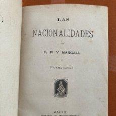 Libros antiguos: F. PI Y MARGALL - LAS NACIONALIDADES - MADRID, 1882. Lote 294031253
