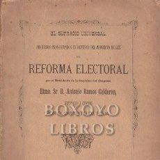 Libros antiguos: RAMOS CALDERÓN, ANTONIO. EL SUFRAGIO UNIVERSAL. DISCURSOS PRONUNCIADOS EN EL CONGRESO EN DEFENSA DEL. Lote 293903708