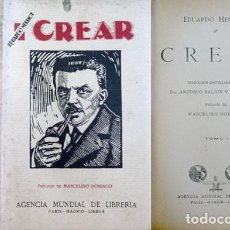 Libros antiguos: HERRIOT, EDOUARD. CREAR. 2 VOLS. S.A. (1926).. Lote 295030923