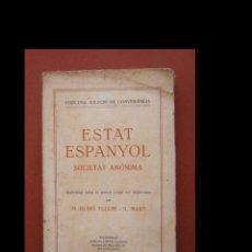 Libros antiguos: ESTAT ESPANYOL. SOCIETAT ANÒNIMA. M. RUBIÓ TUDURÍ I N. MART. Lote 295712588