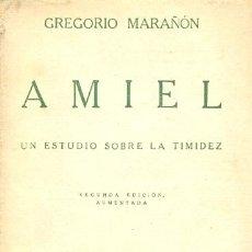Libros antiguos: GREGORIO MARAÑÓN, AMIEL, UN ESTUDIO SOBRE LA TIMIDEZ, 2º EDICIÓN AUMENTADA. Lote 26718684