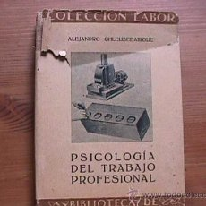 Libros antiguos: PSICOLOGIA DEL TRABAJO PROFESIONAL, ALEJANDRO CHLEUSEBAIRGUE, LABOR, 1934. Lote 10157294