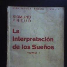 Libros antiguos: LA INTERPRETACION DE LOS SUEÑOS (TOMO 1), POR S. FREUD - EDICIONES ERCILLA - CHILE - 1936. Lote 19481543