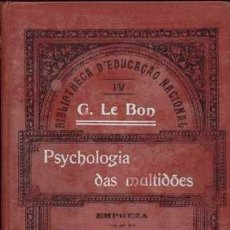 Libros antiguos: PSYCHOLOGIA DAS MULTIDOES / 1908. Lote 23825261