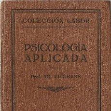 Libros antiguos: PSICOLOGÍA APLICADA / TH. ERISMANN - 1925. Lote 27396129