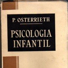 Libros antiguos: OSTERRIETH P.: PSICOLOGÍA INFANTIL. MADRID. 1920.. Lote 26289186