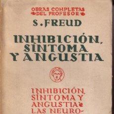 Libros antiguos: INHIBICIÓN, SÍNTOMA Y ANGUSTIA. S. FREUD. Lote 24656142