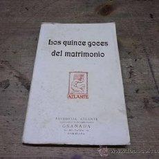 Libros antiguos: 463.-LOS QUINCE GOCES DEL MATRIMONIO-LA SALE. Lote 27820874
