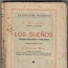 Libros antiguos: LOS SUEÑOS - P. BRUNET - MADRID 1927. Lote 31161768