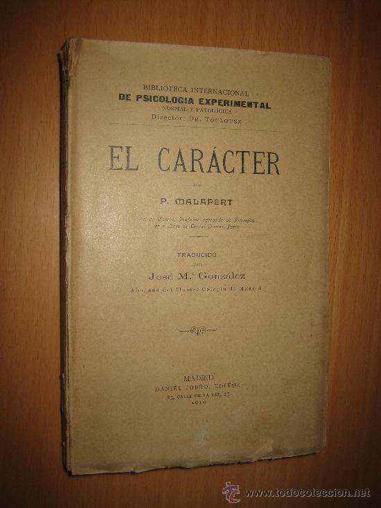 EL CARÁCTER- P. MALAPERT - (BIBLIOTECA PSICOLOGÍA EXPERIMENTAL, NORMAL Y PATOLÓGICA) 1910 (Libros Antiguos, Raros y Curiosos - Pensamiento - Psicología)