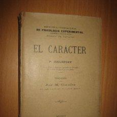Libros antiguos: EL CARÁCTER- P. MALAPERT - (BIBLIOTECA PSICOLOGÍA EXPERIMENTAL, NORMAL Y PATOLÓGICA) 1910. Lote 32182409
