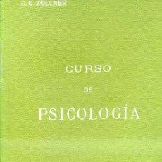 Libros antiguos: ZOLLNER : CURSO DE PSICOLOGIA (ESTRADA, BUENOS AIRES, C. 1920) . Lote 32309464