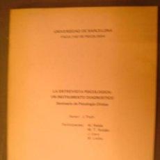 Libros antiguos: LA ENTREVISTA PSICOLOGICA:UN INSTRUMENTO DIAGNOSTICO. Lote 32409709