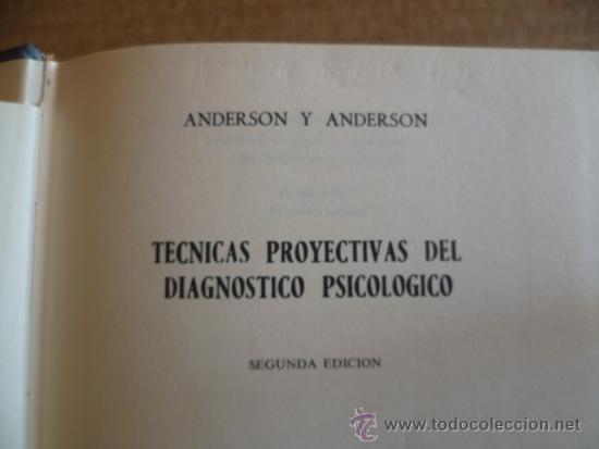 Libros antiguos: TECNICAS PROYECTIVAS DEL DIAGNOSTICO PSICOLOGICO ( ANDERSON) SEGUNDA EDICION - Foto 2 - 33005505