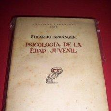 Libros antiguos: SPRANGER, EDUARDO - PSICOLOGÍA DE LA EDAD JUVENIL. Lote 33707821