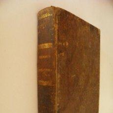 Libros antiguos: CURSO DE PSICOLOGÍA Y LÓGICA. POR D. PEDRO FELIPE MONLAU Y D. JOSÉ MARÍA REY Y HEREDIA. AÑO 1856. . Lote 35575994