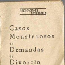 Libros antiguos: CASOS MONSTRUOSOS DEMANDAS DE DIVORCIO -FOTOS ERÓTICAS DE LA ÈPOCA-PATOLOGÍA JURÍDICA-FOTO ADICIONAL. Lote 36255119