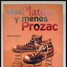 Libros antiguos: MAS PLATON Y MENOS PROZAC - LOU MARINOFF. Lote 38643512