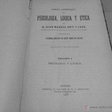 Libros antiguos: CURSO ABREVIADO DE PSICOLOGIA, LOGICA Y ÉTICA- 1908. Lote 40137857