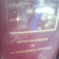 Libros antiguos: ASPECTOS BÁSICOS DE LA INTELIGENCIA ARTIFICIAL - VV. AA VV. AA ED. SANZ Y TORRES. Lote 43907199