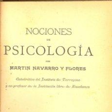Libros antiguos: NOCIONES DE PSICOLOGÍA NAVARRO Y FLORES 1ª EDICIÓN TARRAGONA 1906 TIPOGRAFÍA DE F. ARIS E HIJO. Lote 47123313