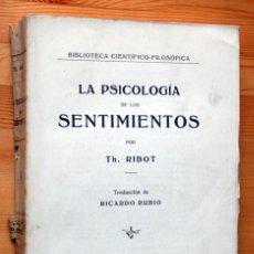 Libros antiguos: LA PSICOLOGIA DE LOS SENTIMIENTOS - RIBOT - DANIEL JORRO. Lote 47466891