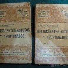 Libros antiguos: DELINCUENTES ASTUTOS Y AFORTUNADOS. ESTUDIO DE PSICOLOGÍA CRIMINAL Y SOCIAL. 1908. Lote 50918623