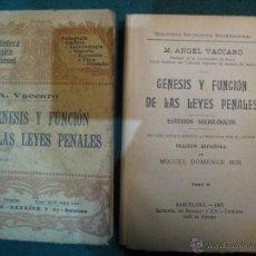 Libros antiguos: 2 LIBROS TOMO I Y II. 1907. GENESIS Y FUNCION DE LAS LEYES PENALES. Lote 50922963