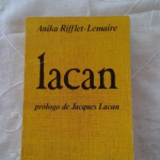 Libros antiguos: LACAN PROLOGO DE JAQUES LACAN RIFFLET LEMAIRE ED. SUDAMERICANA. Lote 52286178