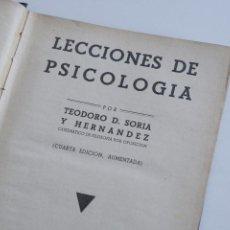 Libros antiguos: LECCIONES DE PSICOLOGIA - TEODORO D. SORIA Y HERNANDEZ 1935. Lote 53300517