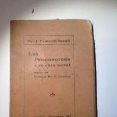 Libros antiguos: LAS PSICONEUROSIS Y SU CURA MORAL. 1912 . CANTARELL BASIGÓ, J. INTONSO. Lote 54268178