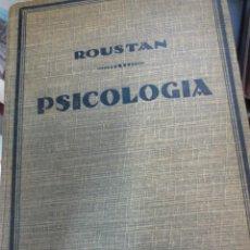 Libros antiguos: LECCIONES DE PSICOLOGÍA D. ROUSTAN EDIT POBLET AÑO 1934. Lote 54990659