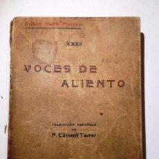 Libros antiguos: VOCES DE ALIENTO. ORISON SWETT MARDEN TRADUCCION FEDERICO CLIMENT TERRER. Lote 55001977