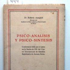 Libros antiguos: PSICO-ANALISIS Y PSICO SINTESIS. 1931 ROBERTO ASSAGIOLI CONFERENCIA LEIDA ASCONA, SUIZA. Lote 56530385