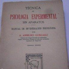 Libros antiguos: TECNICA DE PSICOLOGIA EXPERIMENTAL SIN APARATOS. ANSELMO GONZÁLEZ.. Lote 56646788