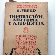 Libros antiguos: INHIBICION SINTOMA Y ANGUSTIA. 1934 S. FREUD. OBRAS COMPLETAS TRADUCCION LUIS LOPEZ BALLESTEROS. Lote 56651148