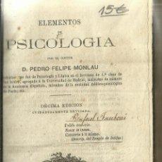 Libros antiguos: ELEMENTOS DE PSICOLOGÍA. PEDRO FELIPE MONLAU. IMPRENTA DE M. RIVADENEYRA. MADRID. 1871. Lote 57359630