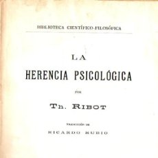 Libros antiguos: RIBOT : LA HERENCIA PSICOLÓGICA (JORRO, 1928). Lote 57553323